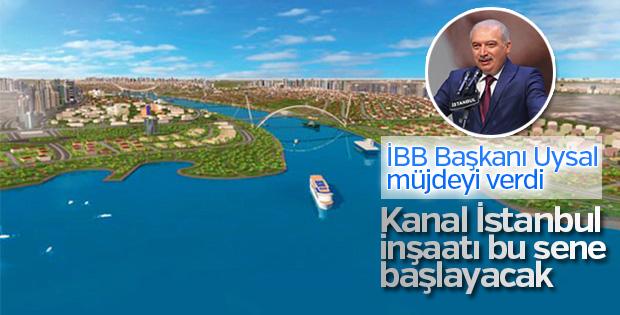 Uysal: Kanal İstanbul'un bu yıl başlayacağını düşünüyorum