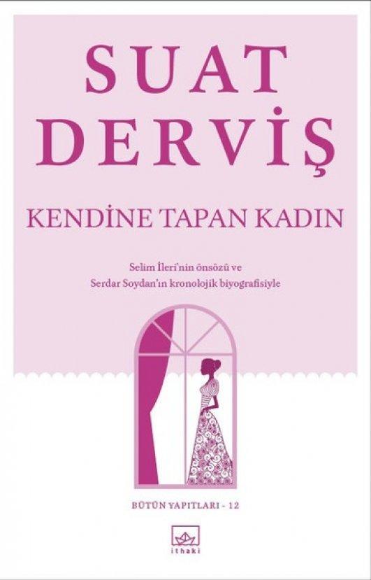 İthaki Yayınları Suat Derviş kitaplarını yeniden basıyor