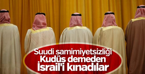 Suudiler Kudüs demeden İsrail'i kınadı