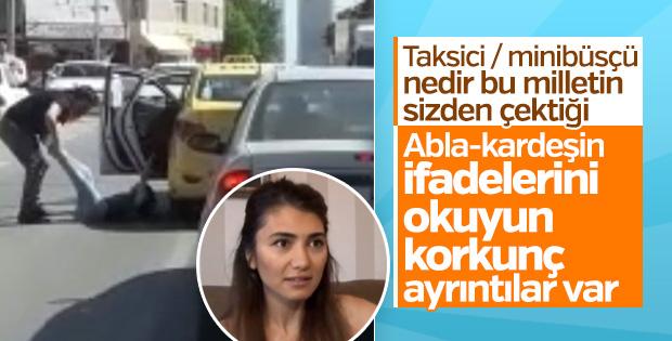Taksici şiddetine uğrayan kadın o anları anlattı