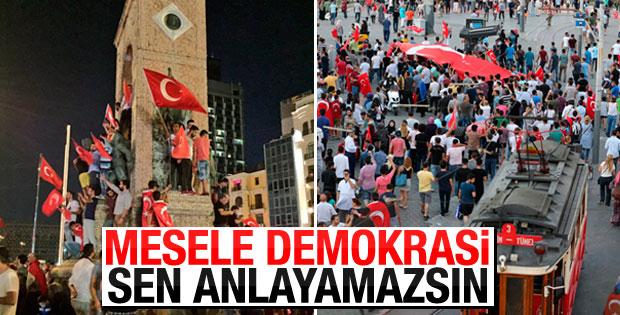 Taksim'de milletin demokrasi nöbeti VİDEO