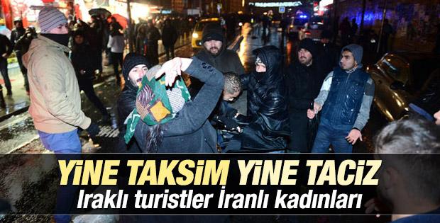 Taksim'de Iraklı turistler İranlı kadınları taciz etti