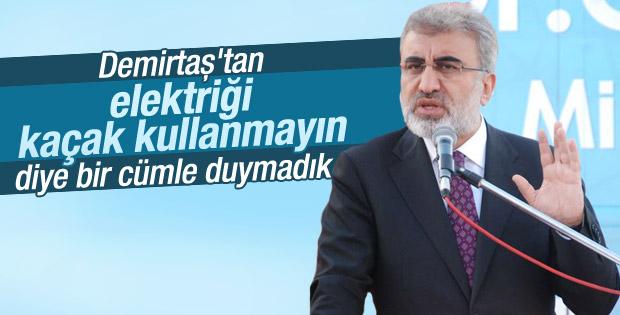 Taner Yıldız'dan Demirtaş'a kaçak elektrik eleştirisi