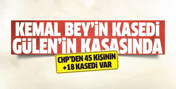 45 CHP'linin kaseti Gülen'in kontrolünde