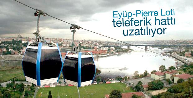 Eyüp-Pierre Loti teleferik hattı uzatılıyor