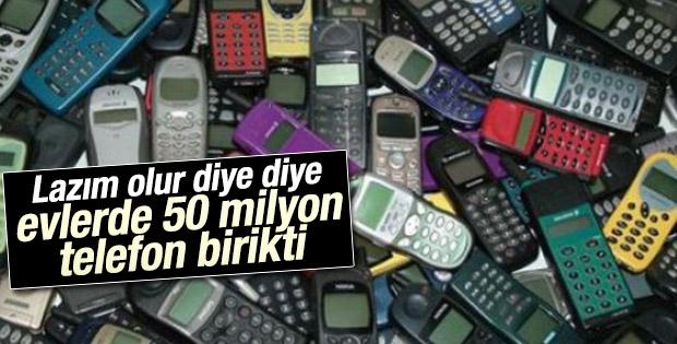 50 milyon cep telefonu evlerde saklanıyor