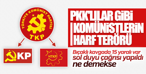 Komünistlerin TKP kavgası sonrası 'sol duyu çağrısı' yapıldı