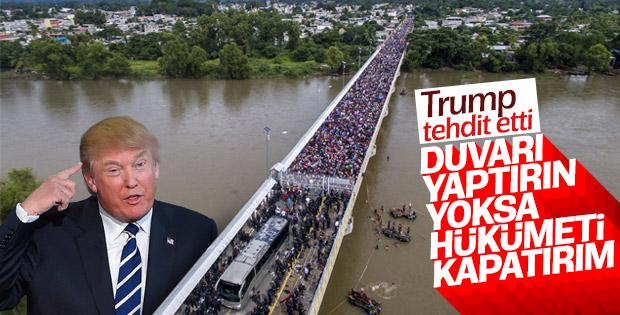 Trump: Hükümeti kapatırım