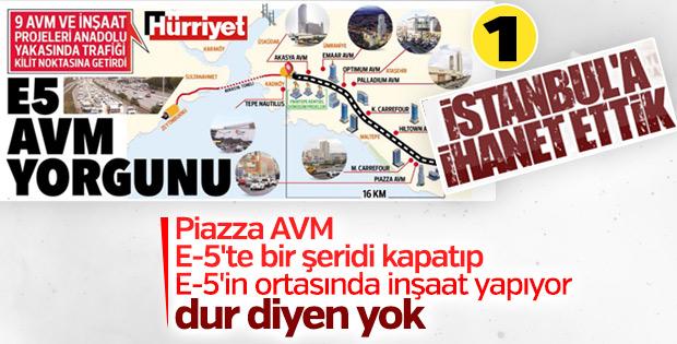 İstanbul'da E-5'e AVM ihaneti