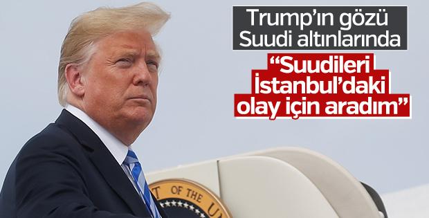 Trump: Suudi yetkililerle görüştüm