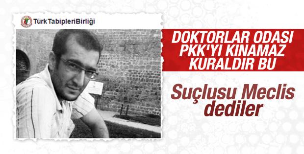 Türk Tabipleri Birliği PKK'yı kınayamadı