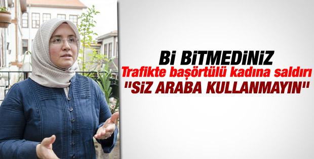 Ankara'da başörtülü kadın sürücüye çirkin saldırı