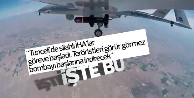 Tunceli'de silahlı İHA'lar teröristlere göz açtırmayacak