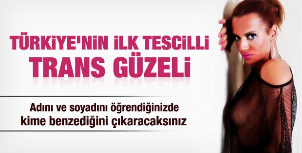 Türkiye'nin ilk tescilli trans güzeli