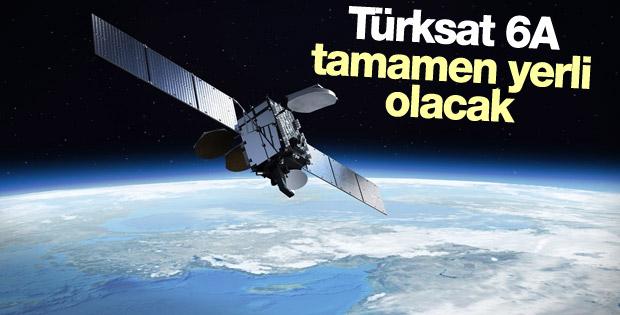Türksat 6A tamamen yerli olacak