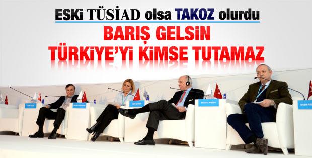 TÜSİAD: Barış gelsin Türkiye'yi kimse tutamaz