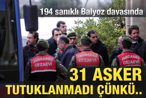 Tutuklanmayan 31 askerin sırrı