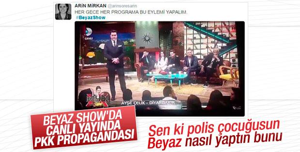 Beyaz Show'da PKK propagandasına büyük tepki