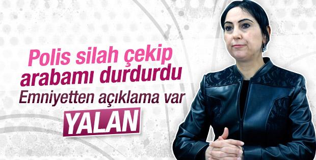 Figen Yüksekdağ'ın 'polis silah çekti' iddiasına cevap