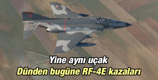 Dünden bugüne RF-4E uçaklarının yaptığı kazalar