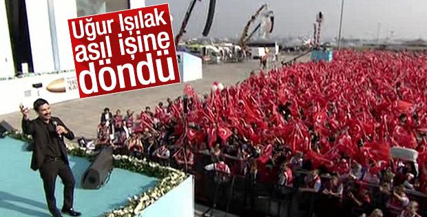 Uğur Işılak Yenikapı'daki mitingde sahne aldı