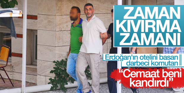 Darbeci Tuğgeneral Gökhan Sönmezateş'in cemaat itirafı