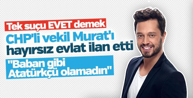 CHP'li vekilden Murat Boz'a hayırsız evlat suçlaması