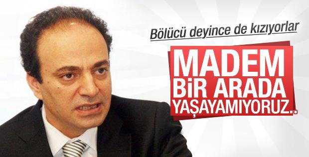 Osman Baydemir 'bölünelim' dedi