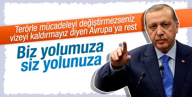 Erdoğan AB'ye rest çekti