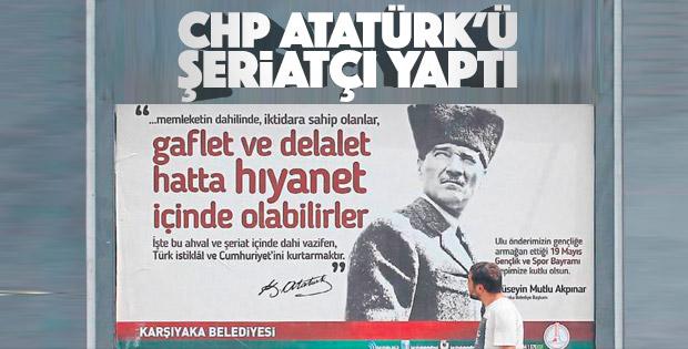 CHP'li Karşıyaka Belediyesi Atatürk'ü şeriatçı yaptı