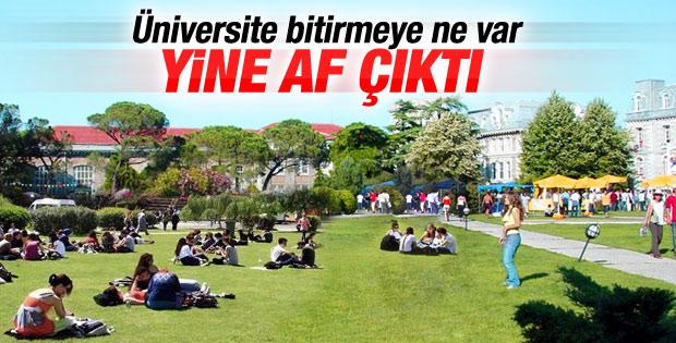 Üniversite öğrencilerine af müjdesi