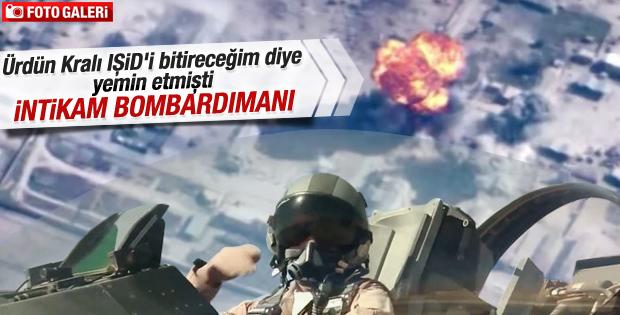 Ürdün intikam mesajı yazdığı bombalarla IŞİD'i vurdu