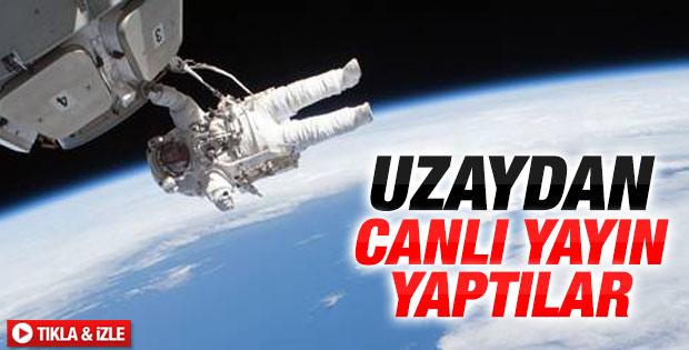 Uzaydan canlı yayın - İzle