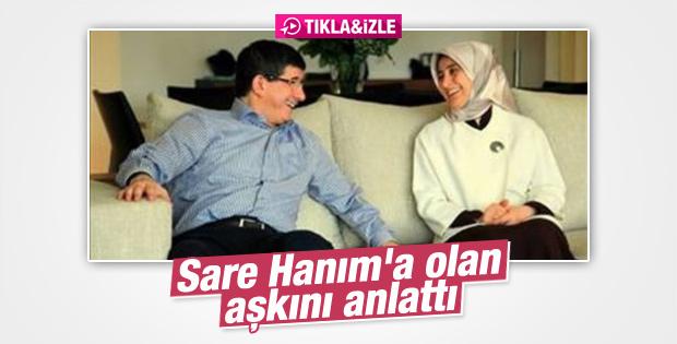 Başbakan Ahmet Davutoğlu'ndan eşine aşk sözleri