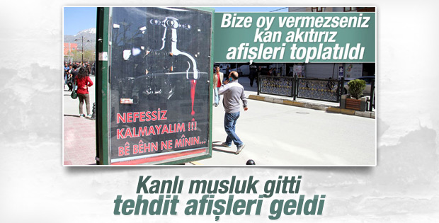 Van'da kanlı musluk afişlerinin yerine tehdit afişleri