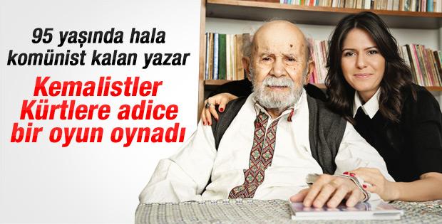 Vedat Türkali: Kemalistler Kürtlere adice bir oyun oynadı