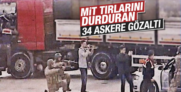 MİT TIR'larının durdurulması olayında askerlere gözaltı
