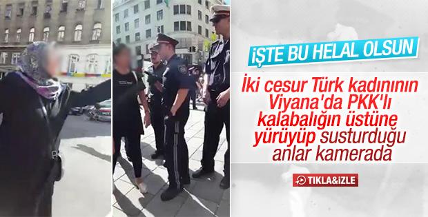 Viyana'da PKK'lıları susturan cesur kadınlar