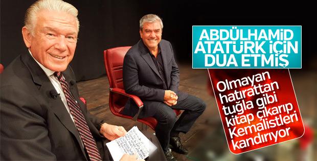 Yılmaz Özdil Abdülhamid'in Atatürk'e dua ettiğini anlattı