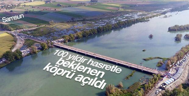 Bafra'da 100 yıldır hasretle beklenen köprü açıldı
