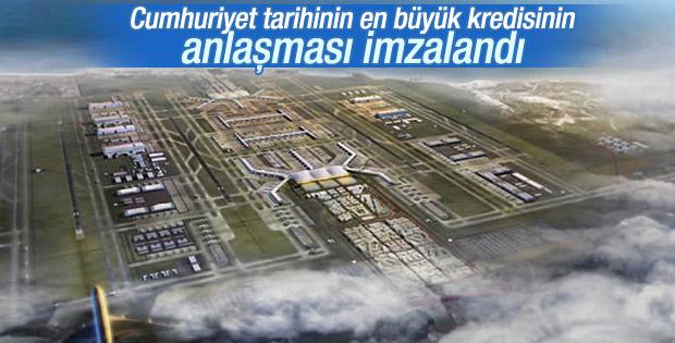 3. Havalimanı'nın kredi anlaşması imzalandı