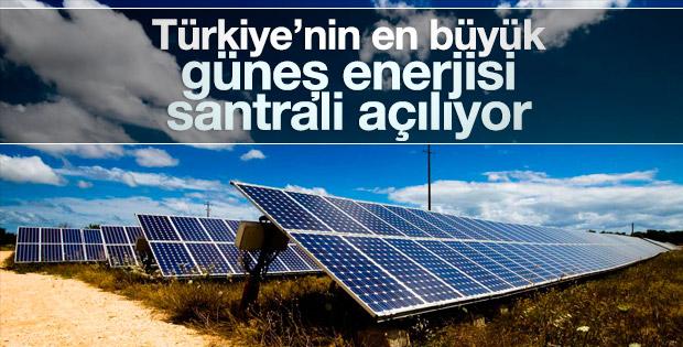 Türkiye'nin en büyük güneş enerjisi santrali açılıyor