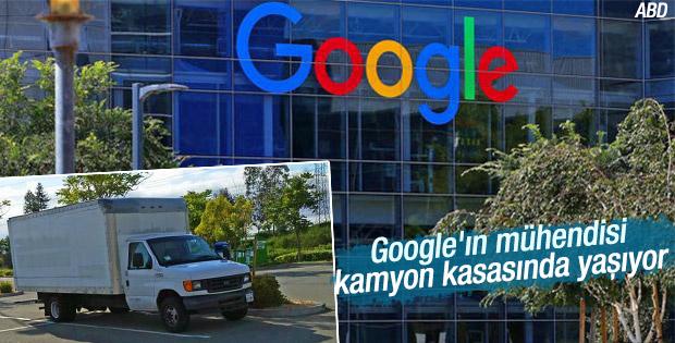 Google mühendisi kamyonda yaşıyor