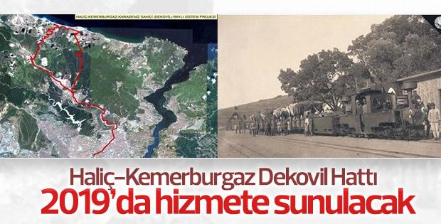 Haliç-Kemerburgaz Dekovil Hattı yapımı başlıyor