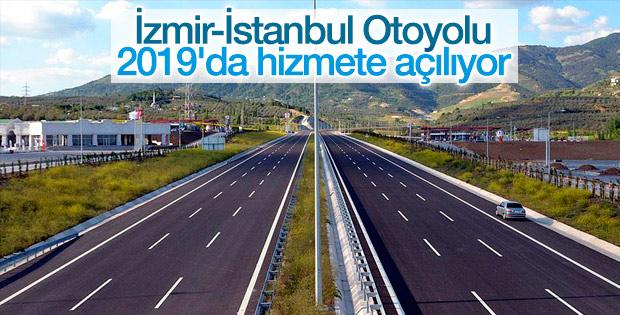 İzmir-İstanbul Otoyolu 2019'da tamamlanacak