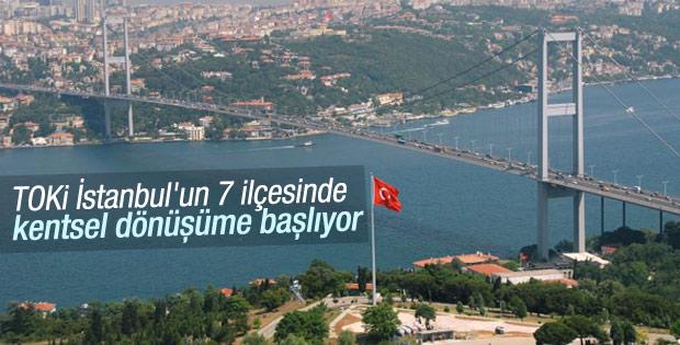 TOKİ İstanbul'da kentsel dönüşüme başlıyor
