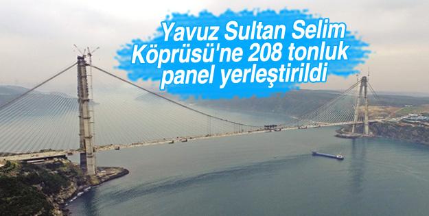 3. Köprü'ye 208 tonluk panel yerleştirildi