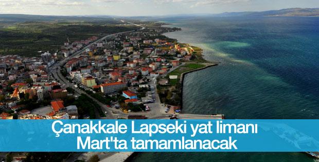 Lapseki yat limanının yapımı mart ayında tamamlanacak
