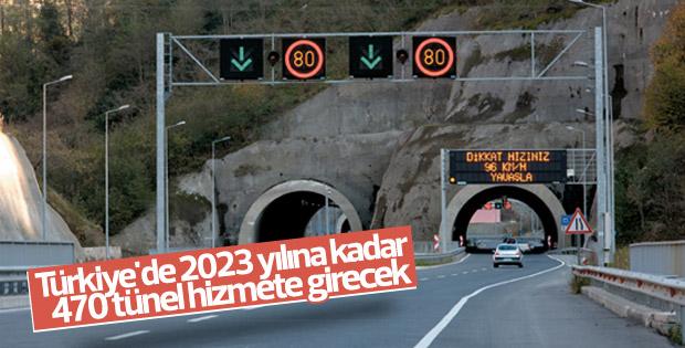 Türkiye'de 2023 yılına kadar 470 tünel hizmete girecek