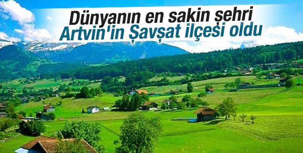 Dünyanın en sakin şehri Artvin'in Şavşat ilçesi oldu